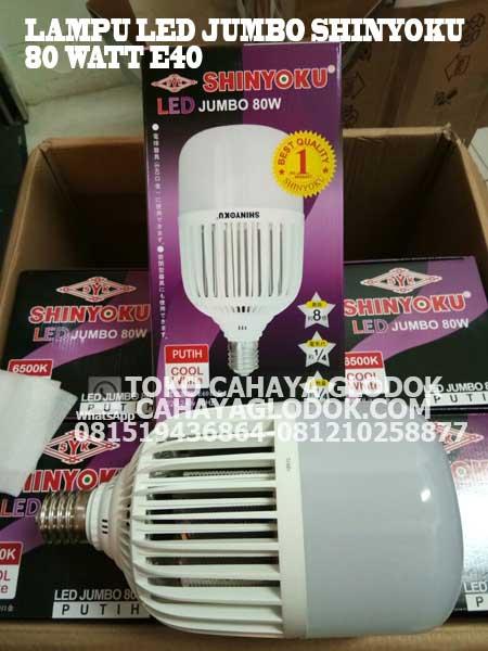 Lampu Led Merk Shinyoku 80 Watt E40 Jumbo Cahayaglodok Com