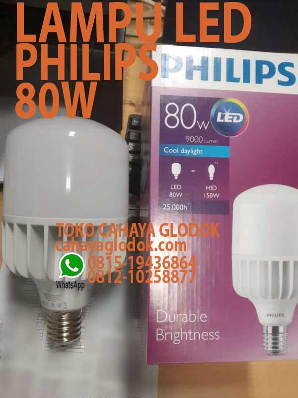 Jual Lampu Led Philips 80w 9000 Lumen Cahayaglodok Com
